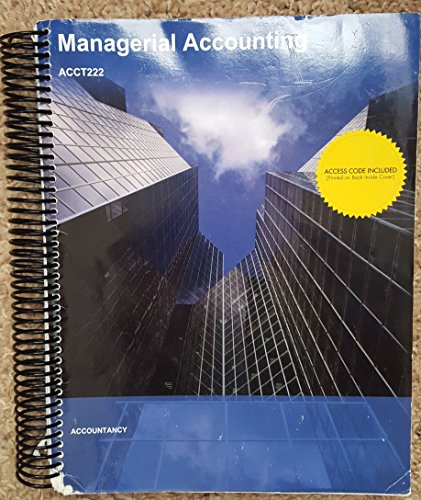 9781308133942: Managerial Accounting, ACCT 222 Accountancy