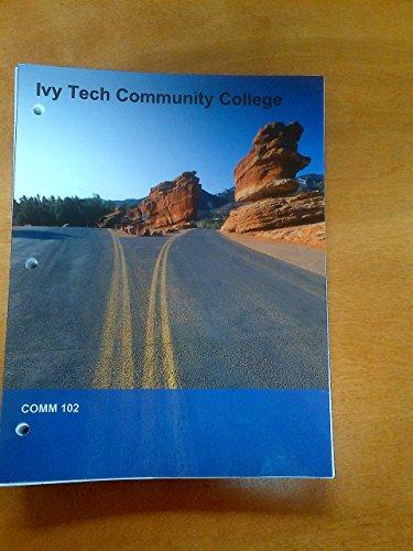 9781308136141: Ivy Tech Community College-Comm 102