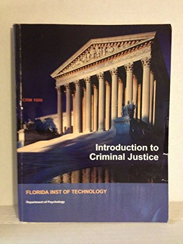 Introduction to Criminal Justice CRM 1000 FLORIDA: Florida Institute of
