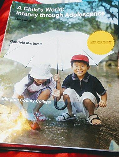 9781308163918: A Child's World: Infancy through Adolescence 13th Edition Burlington County College