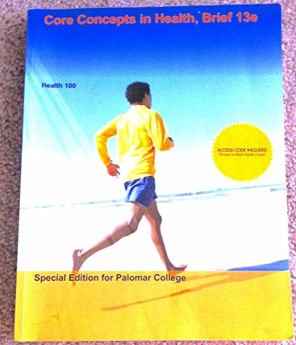 9781308163987: Core Concepts in Health, Brief 13e Special Edition for Palomar College