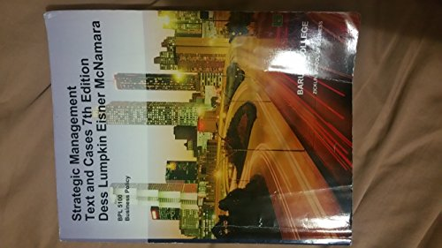 9781308165783: Strategic Management Text and Cases 7th Edition - Baruch Custom BPL 5100