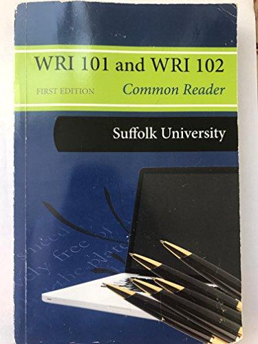 9781308169057: WRI 101 and WRI 102 Common Reader First Ed. Suffolk University