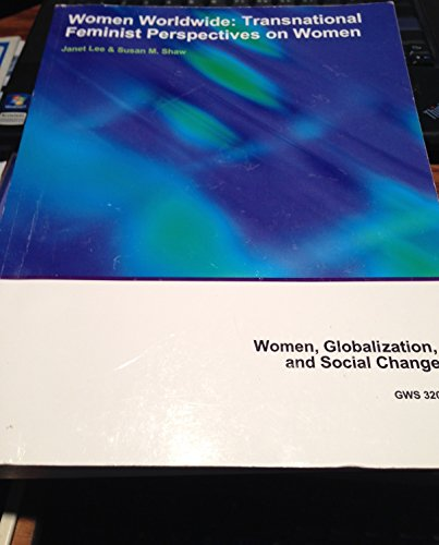9781308174365: Women Worldwide: Transnational Feminist Perspectives on Women (Women, Globalization, and Social Change)