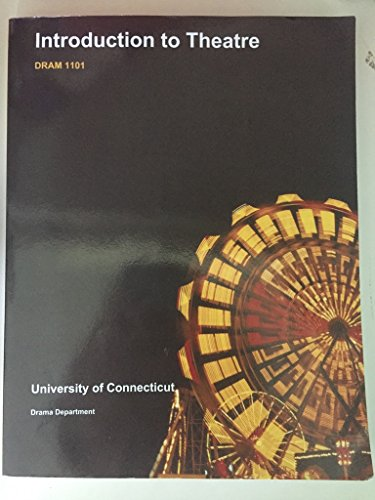 9781308190631: Introduction to Theatre, DRAM 1101, University of Connecticut