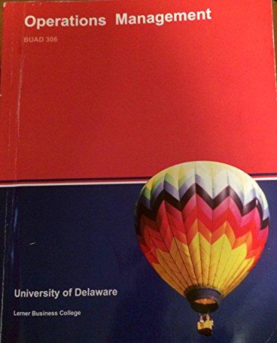 9781308217390: Operations Management BUAD306 University of Delaware