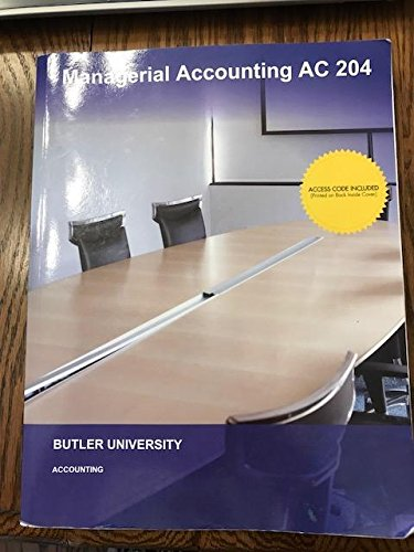 9781308252728: Managerial Accounting AC 204, Butler University