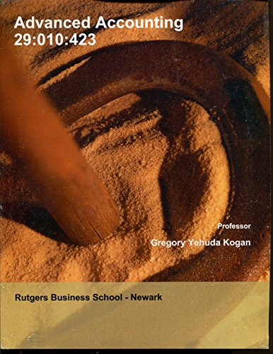 9781308282329: Advanced Accounting 29:010:423 Rutgers Business School Kogan