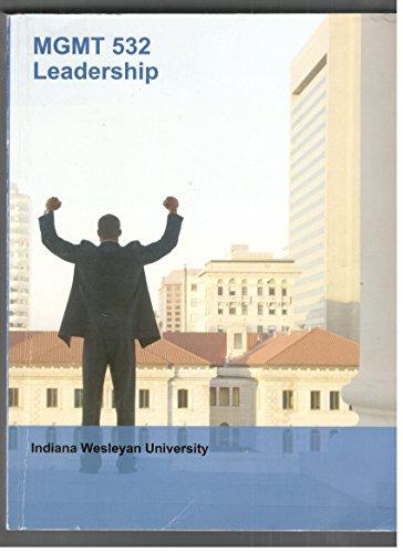 mgmt 532 leadership: Indiana Wesleyan University