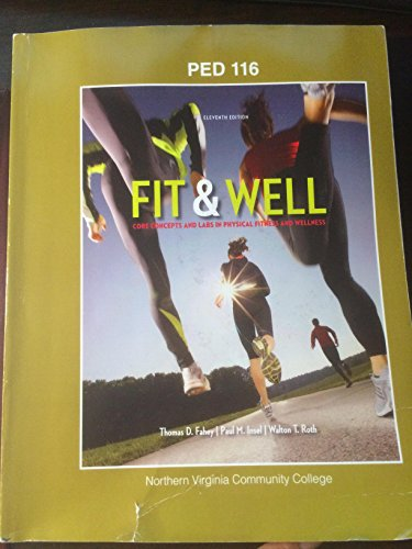 9781308352077: Fit & Well Alternate Edition: Core Concepts and Labs in Physical Fitness and Wellness