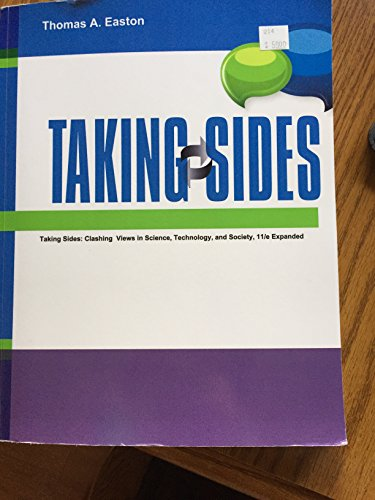 9781308369655: Taking Sides: Clashing Views in Science, Technology, and Society, 11/e expanded