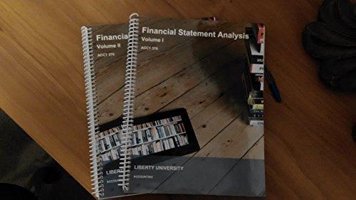 9781308388663: Financial Statement Anal., Volume1 and 2 (Custom) Financial Statement Anal., Volume1 and 2 (Custom) · 11TH 14 (Liberty University ACCT 370)