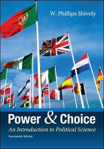 9781308450735: By W. Phillips Shively Power & Choice: An Introduction to Political Science (14th Edition)