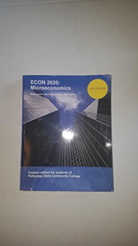 9781308462875: ECON 2020: Mircroeconomics McConnell's Microeconomics 20 Edition Custom Edition for Pellissippi State Community College