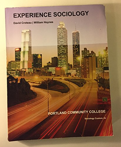 9781308529677: Experience Sociology 2nd Edition, Custom Portland Community College