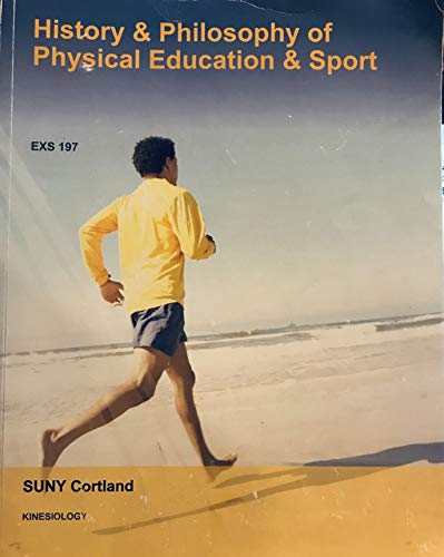 9781308563749: History & Philosophy of Physical Education & Sport EXS 197