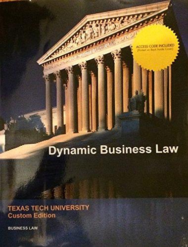 9781308588292: Dynamic Business Law Texas Tech University custom edition