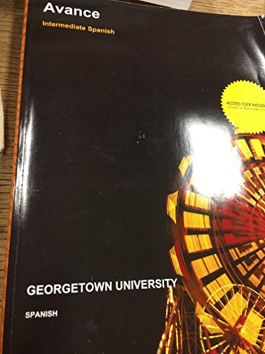 9781308602233: Avance: Intermediate Spanish, Georgetown University