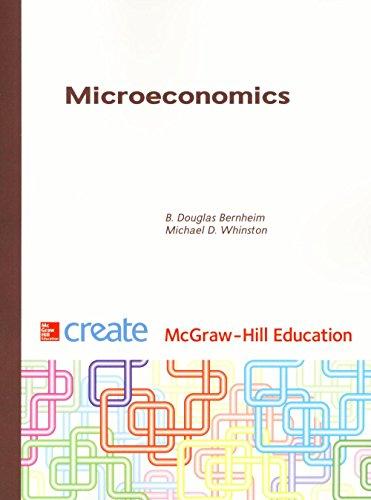 Microeconomics: Douglas B. Bernheim;