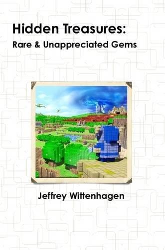 9781312016125: Hidden Treasures: Rare & Unappreciated Gems