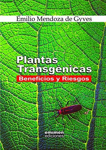 9781312042759: Plantas Transgenicas: Beneficios y Riesgos