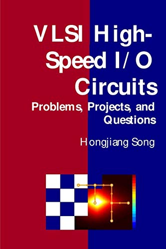 9781312058750: Vlsi High-Speed I/O Circuits - Problems, Projects, and Questions