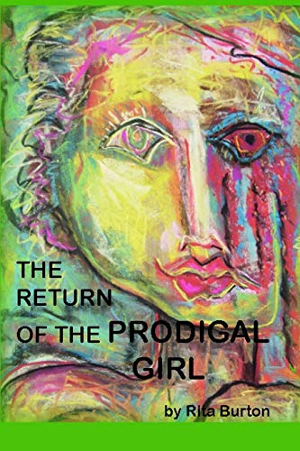 9781312084056: The Return of the Prodigal Girl
