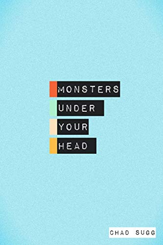 9781312085893: Monsters Under Your Head