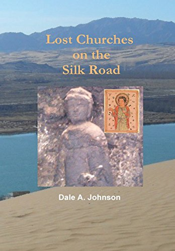 9781312098206: Lost Churches on the Silk Road