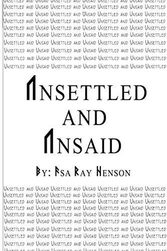 Unsettled and Unsaid: Henson, Asa Ray