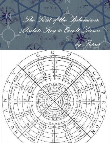 9781312119758: The Tarot of the Bohemians: Absolute Key to Occult Science