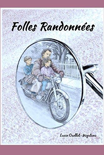9781312134201: Folles Randonnées (French Edition)
