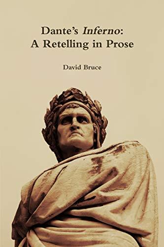 """Dante's """"Inferno"""": A Retelling in Prose: David Bruce"""