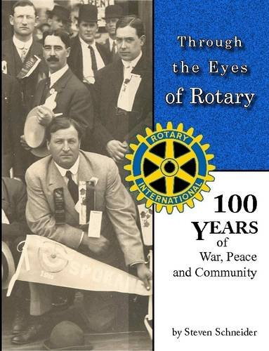 9781312143333: Through the Eyes of Rotary