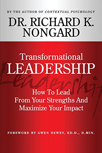 9781312143401: Transformational Leadership How To Lead From Your Strengths And Maximize Your Impact