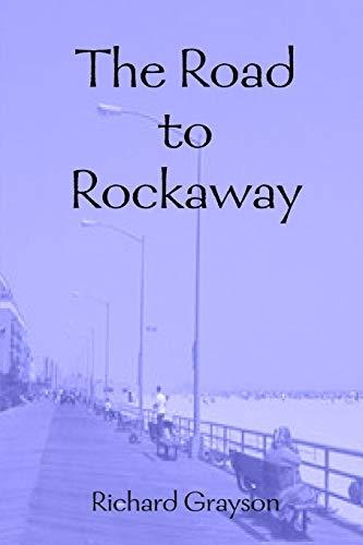 The Road to Rockaway: Richard Grayson
