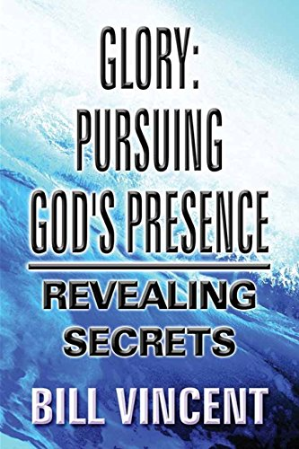 9781312162914: Glory: Pursuing God's Presence
