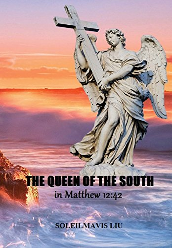 9781312182868: The Queen of the South in Matthew 12: 42
