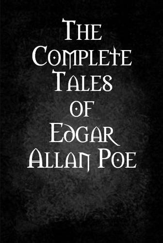 9781312184916: The Complete Tales of Edgar Allan Poe