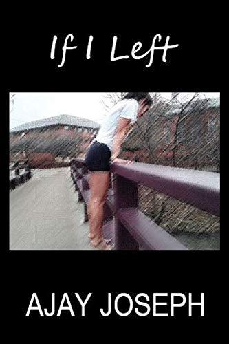 If I Left (Paperback): Ajay Joseph