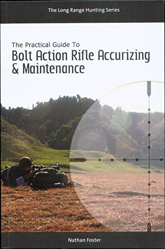 9781312206694: The Practical Guide to Bolt Action Rifle Accurizing and Maintenance