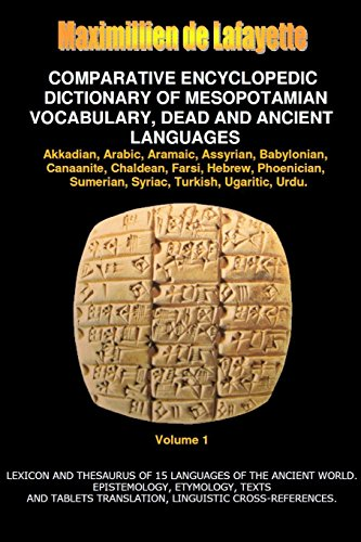 9781312230378: V1.Comparative Encyclopedic Dictionary of Mesopotamian Vocabulary Dead & Ancient Languages