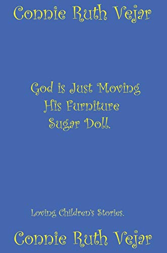 9781312241442: God is Just Moving His Furniture Sugar Doll