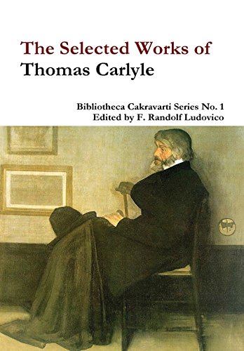 9781312254312: The Selected Works of Thomas Carlyle