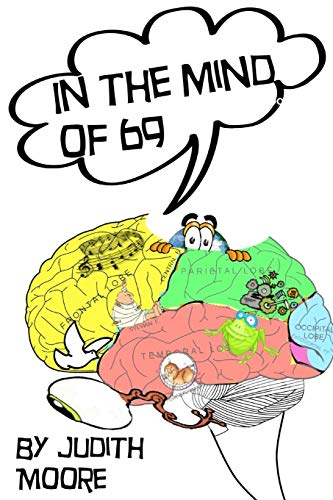 In The Mind of 69: Judith Moore