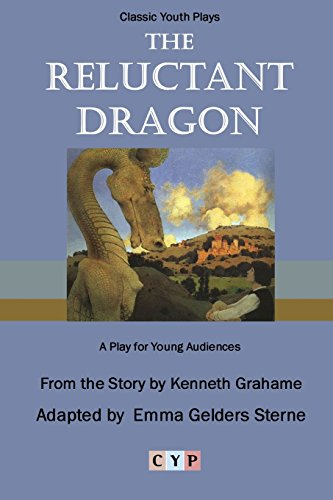 9781312260535: The Reluctant Dragon: A Play for Young Audiences
