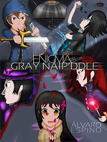 9781312262973: Gray Naip'ddle (Enigma del dolor) (Spanish Edition)