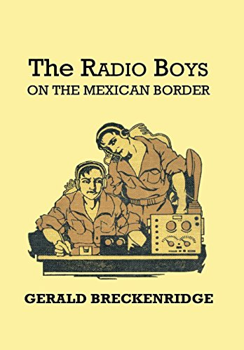 9781312266421: The Radio Boys on the Mexican Border