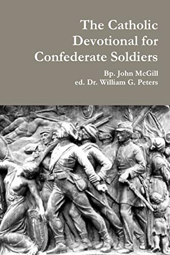 9781312269880: The Catholic Devotional for Confederate Soldiers