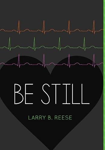 9781312271098: Be Still